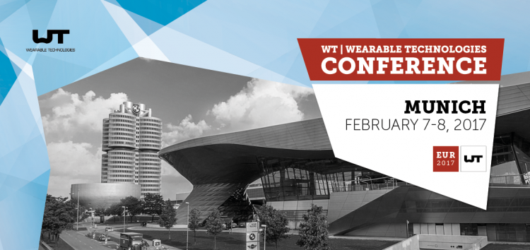 WT | Wearable Technologies Conference – 7. / 8. Februar 2017